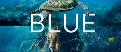 Blue: The Film