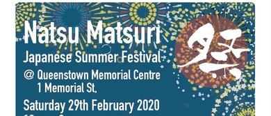 """NATSU MATSURI "" Japanese Summer Festival"