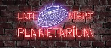 Late Night Planetarium