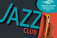 The Turner Centre Jazz Club: The John Leigh Calder