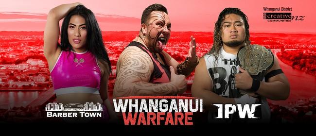 IPW & Barber Town present Whanganui Warfare 2020