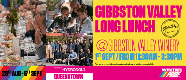 Gibbston Valley Long Lunch, hosted by Gibbston Valley Winery: CANCELLED