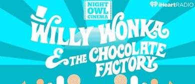Night Owl Cinema - Willy Wonka & The Chocolate Factory