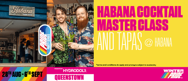 Habana Cocktail Master Class & Tapas: CANCELLED