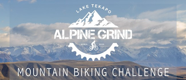 Lake Tekapo Alpine Grind: POSTPONED