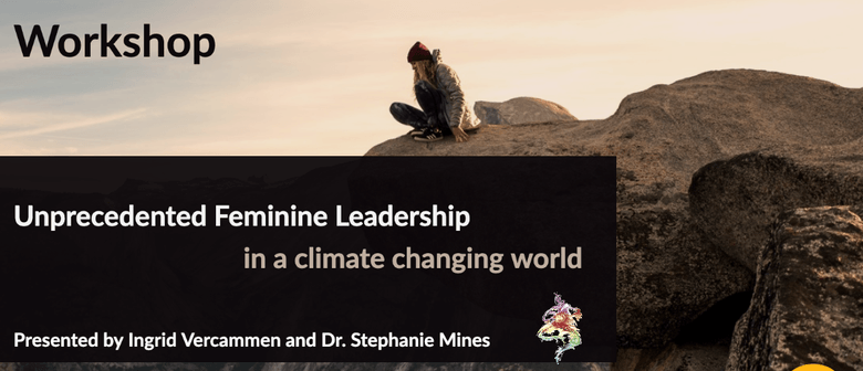 Unprecedented Female Leadership in a Climate Changing World.