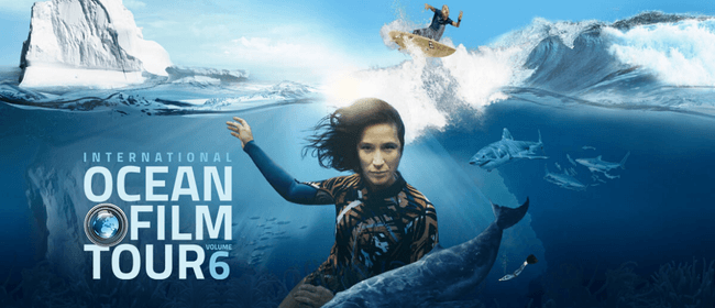 International Ocean Film Tour Vol. 6 - Gisborne