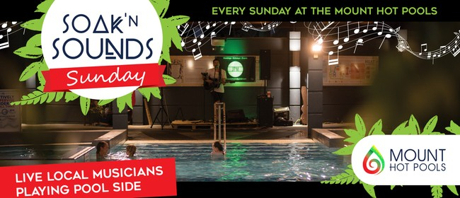 Soak n Sounds Sundays: CANCELLED