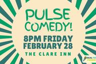 Pulse Comedy!