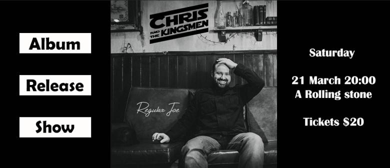 Chris & the Kingsmen Album Release Show: CANCELLED