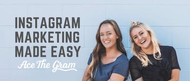 Instagram Marketing Workshops - Ace the Gram