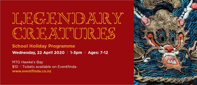 School Holiday Programme - Legendary Creatures: CANCELLED