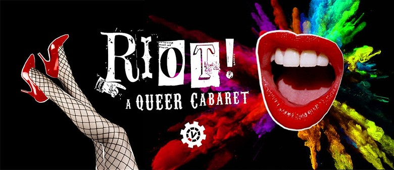 Riot! A Queer Cabaret: CANCELLED