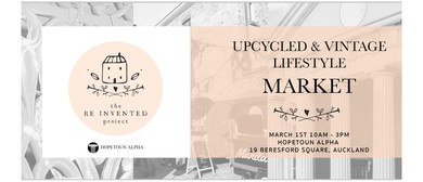 The Reinvented Project - Upcycled & Vintage Lifestyle Market
