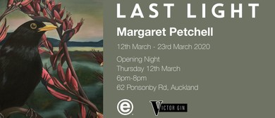 Last Light Exhibition by Margaret Petchell