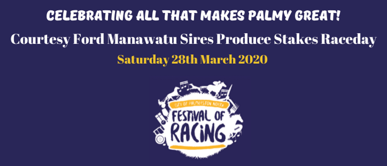 Courtesy Ford Manawatu Sires Produce Stakes Raceday: CANCELLED