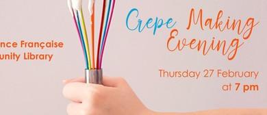 Crepe Making Evening