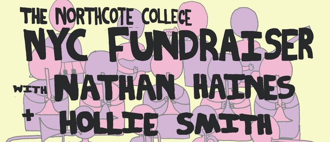 The Northcote College NYC Tour Fundraiser: CANCELLED