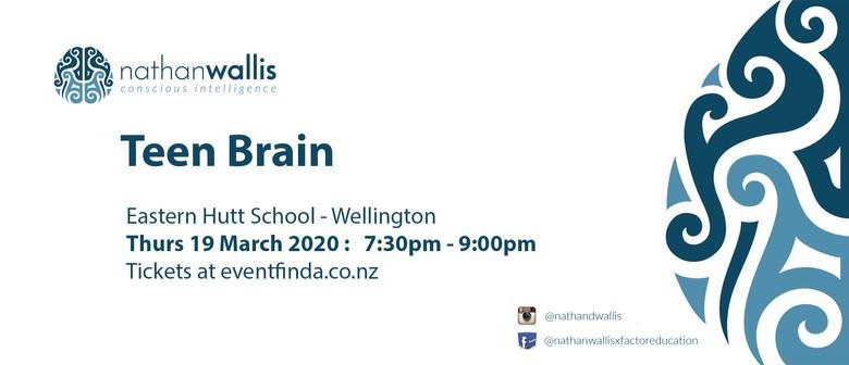 Teen Brain - Wellington: CANCELLED
