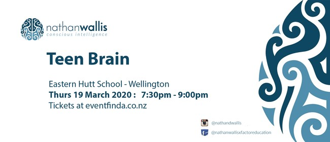 Teen Brain - Wellington: CANCELLED