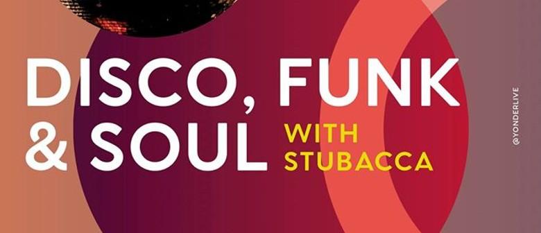 Disco, Funk & Soul Night ft Stubacca