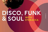 Disco, Funk & Soul Night ft Stubacca