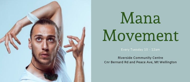 Mana Movement - Light Exercise for Your Mind and Body