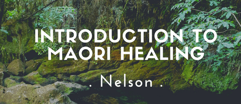 Introduction to Māori Healing