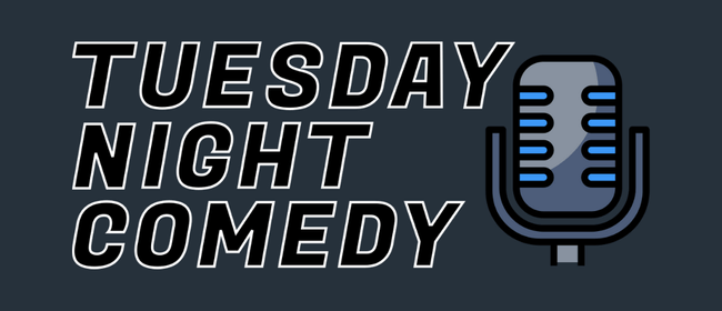 Tuesday Night Comedy: CANCELLED