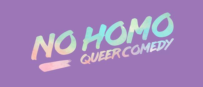 No Homo: Queer Comedy - March 2020
