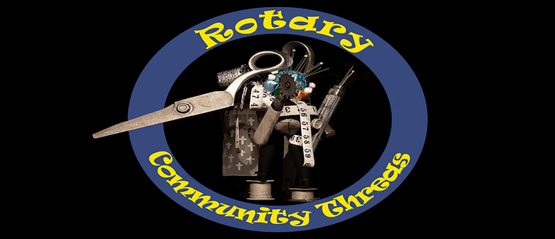 Rotary - Community Threads Wearable Arts Show: CANCELLED