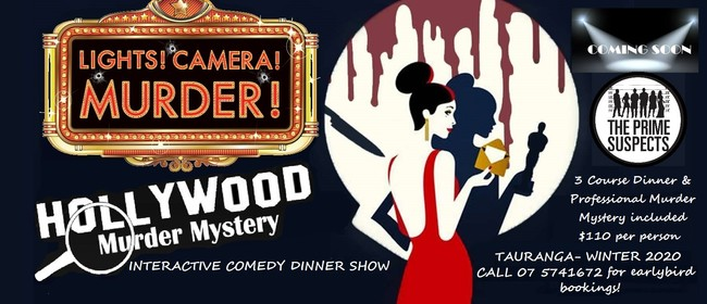 Lights! Camera! Murder! - Comedy Mystery Dinner Show: CANCELLED