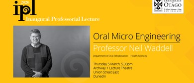 Inaugural Professorial Lecture – Professor Neil Waddell