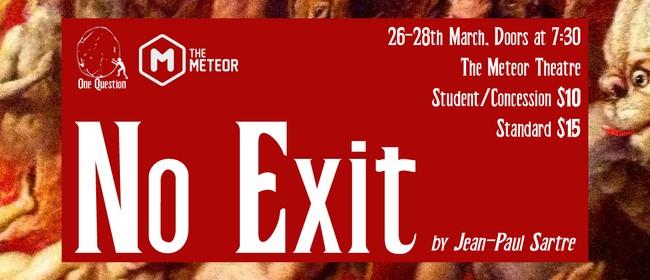 No Exit: POSTPONED