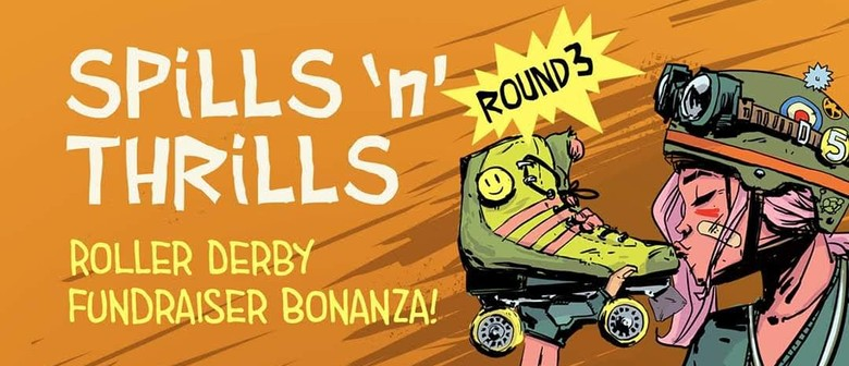Spills and Thrills Roller Derby presented by Garage Project