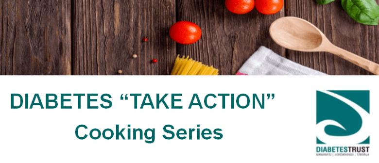Diabetes Take Action Cooking Series - Summer Eats