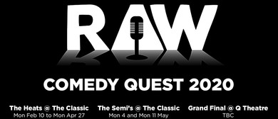 Raw Comedy Quest 2020 : The Semi-Finals: CANCELLED