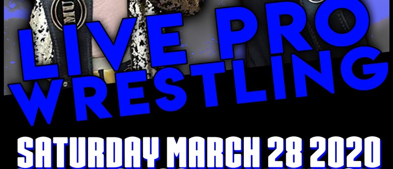 Maniacs United Professional Wrestling: Tauranga: CANCELLED