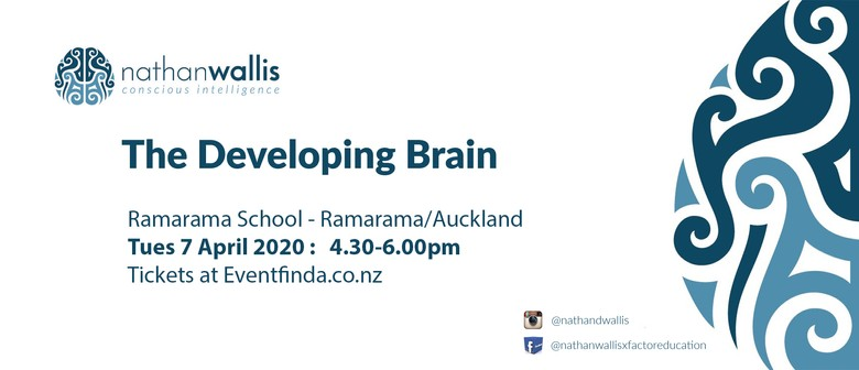 The Developing Brain - Ramarama (afternoon): CANCELLED