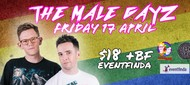 The Male Gayz - Live Wellington Show!: CANCELLED
