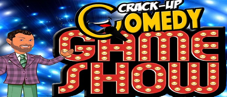 Crack Up Comedy Game Show: CANCELLED