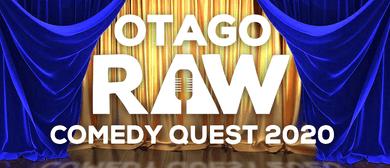 Otago Raw Comedy Quest Semi Finals