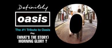 Definitely Oasis (Oasis Tribute)