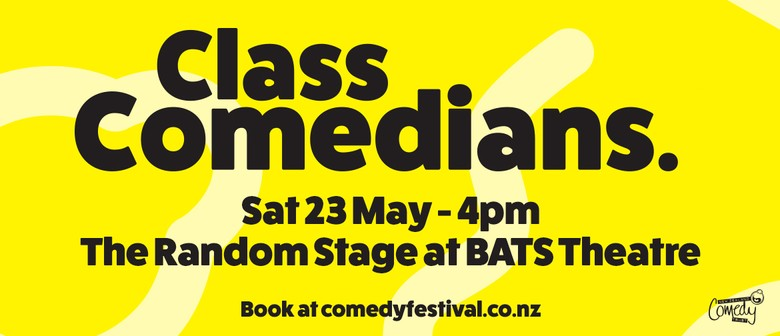 Class Comedians Showcase: CANCELLED