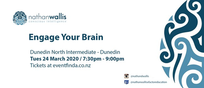 Engage Your Brain - Dunedin: CANCELLED