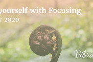 Find yourself with Focusing: CANCELLED