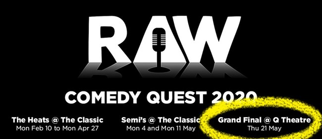 Raw Comedy Quest : 2020 Grand Final: CANCELLED