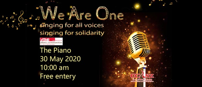 We Are One - singing for all voices, singing for solidarity: CANCELLED