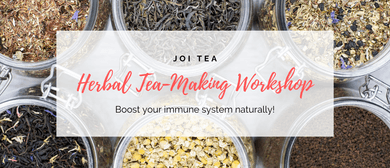 Herbal Tea-Making Workshop - Boost your Immune System: CANCELLED