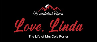 Love, Linda: The Life of Mrs Cole Porter: CANCELLED